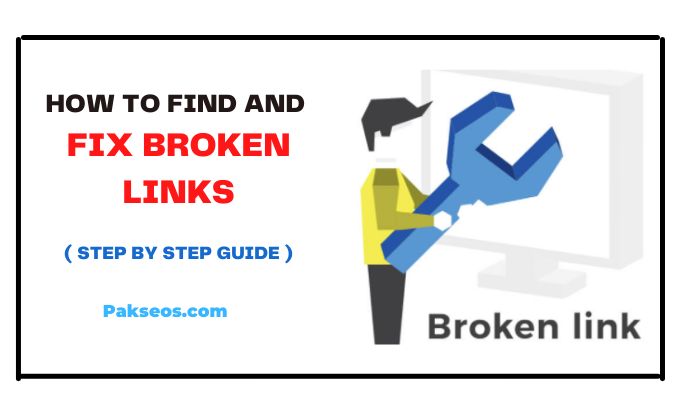 How to Find and Fix Broken Links - Step By Step Guide